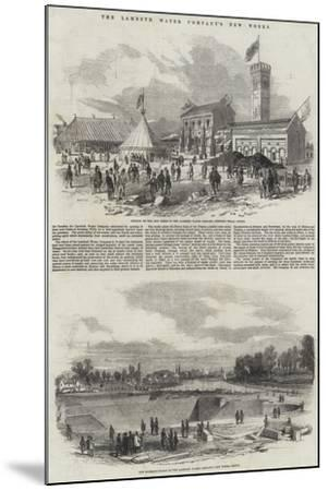 The Lambeth Water Company's New Works--Mounted Giclee Print