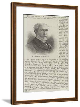 The Late Honourable James Blaine--Framed Giclee Print