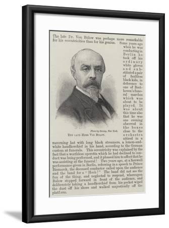 The Late Herr Von Bulow--Framed Giclee Print