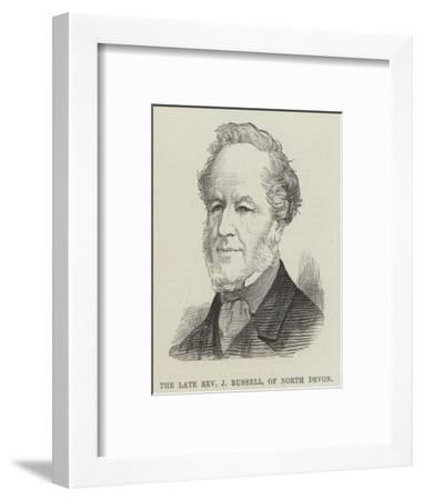 The Late Reverend J Russell, of North Devon--Framed Giclee Print
