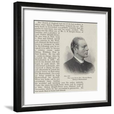 The Late Right Reverend Knight-Bruce, Bishop of Mashonaland--Framed Giclee Print