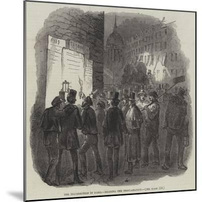 The Insurrection in Paris, Reading the Proclamation--Mounted Giclee Print