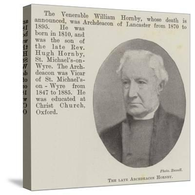 The Late Archdeacon Hornby--Stretched Canvas Print