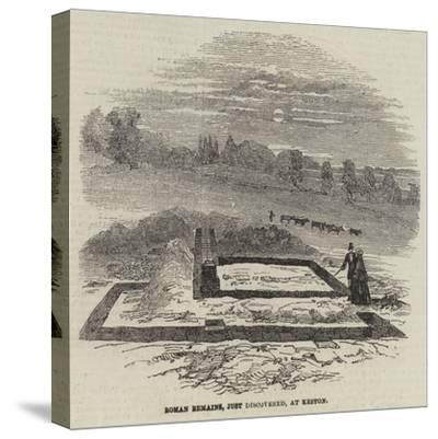 Roman Remains, Just Discovered, at Keston--Stretched Canvas Print