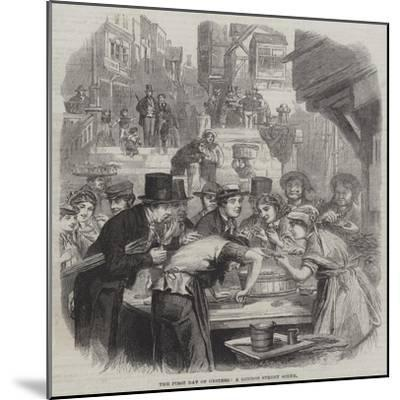 The First Day of Oysters, a London Street Scene--Mounted Giclee Print