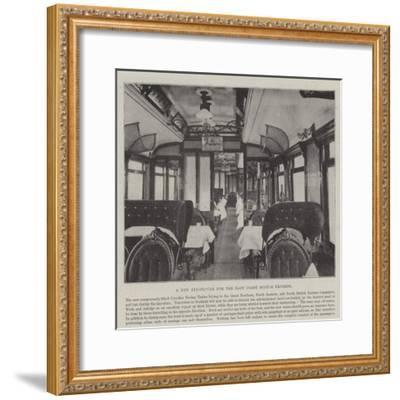 A New Dining-Car for the East Coast Scotch Express--Framed Giclee Print