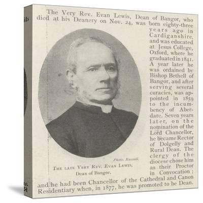 The Late Very Reverend Evan Lewis, Dean of Bangor--Stretched Canvas Print