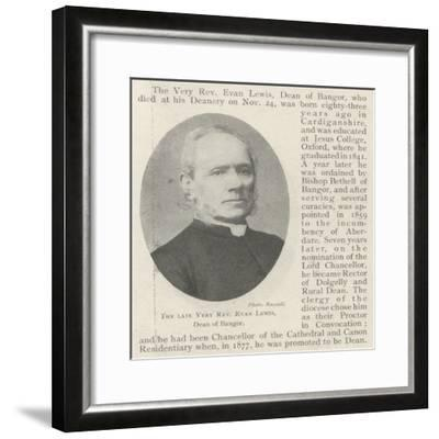 The Late Very Reverend Evan Lewis, Dean of Bangor--Framed Giclee Print