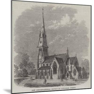 New Congregational Church at Lewisham, Surrey--Mounted Giclee Print