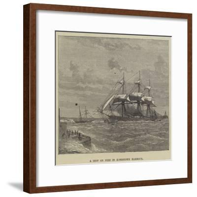 A Ship on Fire in Kingstown Harbour--Framed Giclee Print