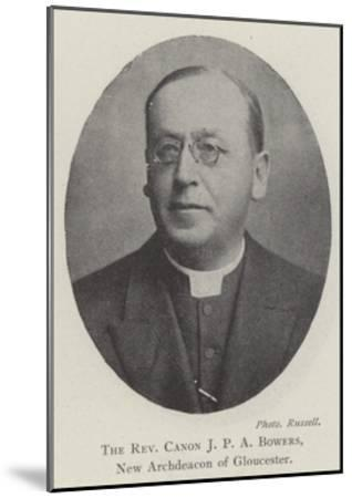 The Reverend Canon JPA Bowers, New Archdeacon of Gloucester--Mounted Giclee Print