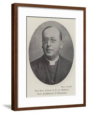 The Reverend Canon JPA Bowers, New Archdeacon of Gloucester--Framed Giclee Print