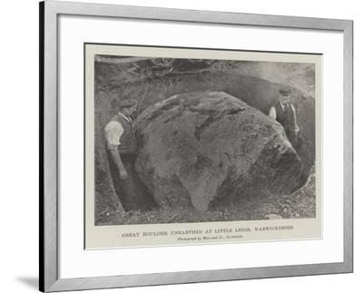 Great Boulder Unearthed at Little Leigh, Warwickshire--Framed Giclee Print