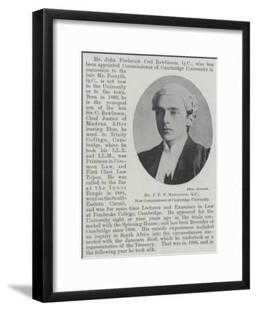 Mr J F P Rawlinson, Qc, New Commissioner of Cambridge University--Framed Giclee Print