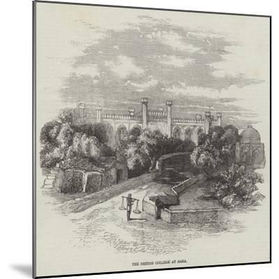 The British College at Agra--Mounted Giclee Print
