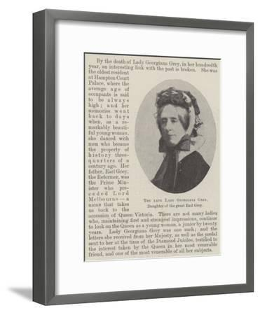 The Late Lady Georgiana Grey, Daughter of the Great Earl Grey--Framed Giclee Print