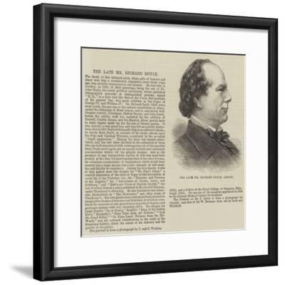 The Late Mr Richard Doyle, Artist--Framed Giclee Print