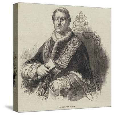 The New Pope, Pius Ix--Stretched Canvas Print