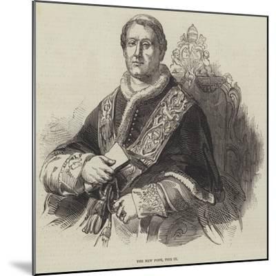 The New Pope, Pius Ix--Mounted Giclee Print