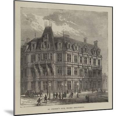 St Stephen's Club, Thames Embankment--Mounted Giclee Print