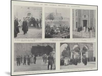 Visit of the German Emperor to Palestine--Mounted Giclee Print