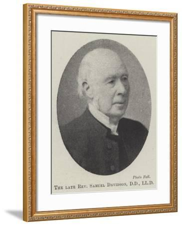 The Late Reverend Samuel Davidson--Framed Giclee Print