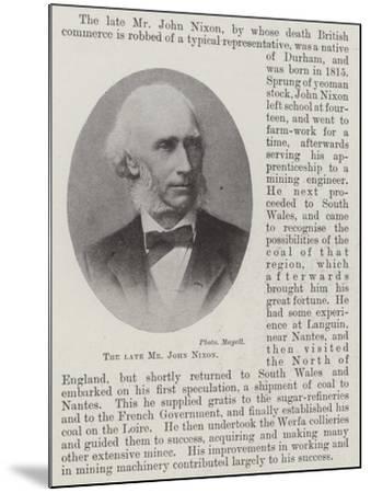 The Late Mr John Nixon--Mounted Giclee Print
