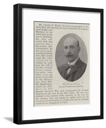 Mr Charles E Hands, Severely Wounded before Mafeking--Framed Giclee Print