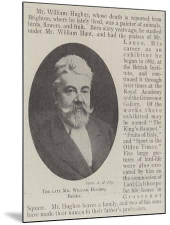 The Late Mr William Hughes, Painter--Mounted Giclee Print