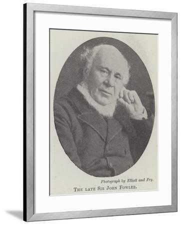 The Late Sir John Fowler--Framed Giclee Print