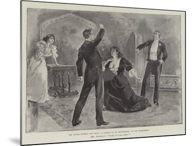 Mr Oscar Wilde's New Play, A Woman of No Importance, at the Haymarket--Mounted Giclee Print