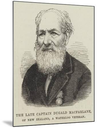 The Late Captain Dugald Macfarlane, of New Zealand, a Waterloo Veteran--Mounted Giclee Print