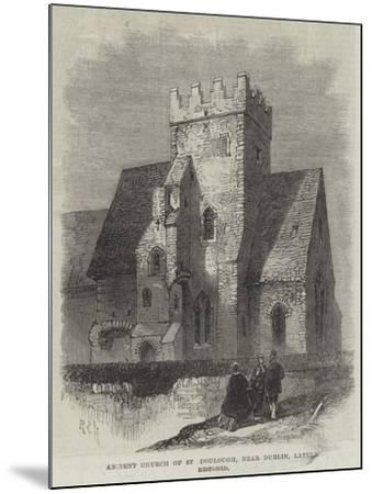 Ancient Church of St Doulough, Near Dublin, Lately Restored--Mounted Giclee Print