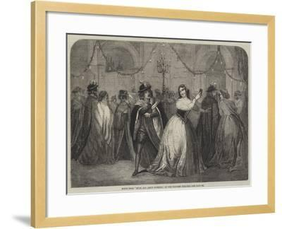 Scene from Much Ado About Nothing, at the Princess' Theatre--Framed Giclee Print