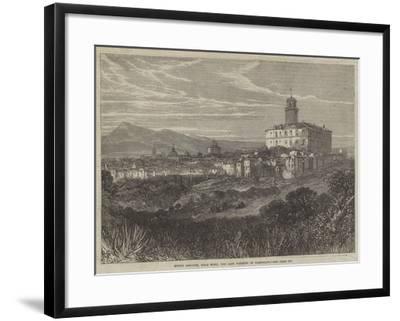 Monte Rotondo, Near Rome, the Last Position of Garibaldi--Framed Giclee Print
