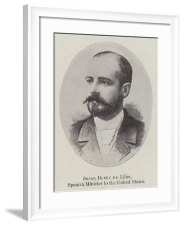Senor Dupuy De Lome, Spanish Minister to the United States--Framed Giclee Print