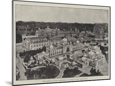 The Empire of India Exhibition, at Earl's Court, Kensington--Mounted Giclee Print