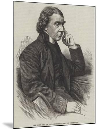 The Right Reverend Dr Tait, Archbishop Elect of Canterbury--Mounted Giclee Print