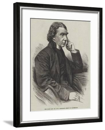 The Right Reverend Dr Tait, Archbishop Elect of Canterbury--Framed Giclee Print