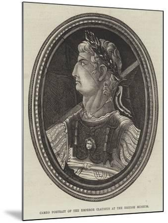 Cameo Portrait of the Emperor Claudius at the British Museum--Mounted Giclee Print