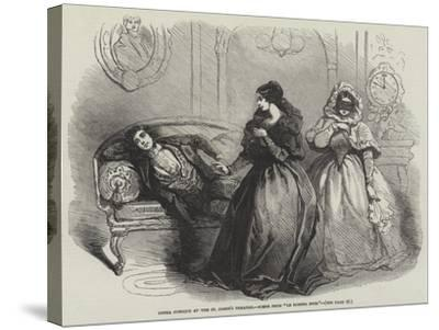 Opera Comique at the St James's Theatre, Scene from Le Domino Noir--Stretched Canvas Print