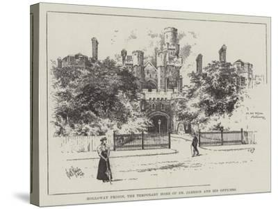 Holloway Prison, the Temporary Home of Dr Jameson and His Officers--Stretched Canvas Print