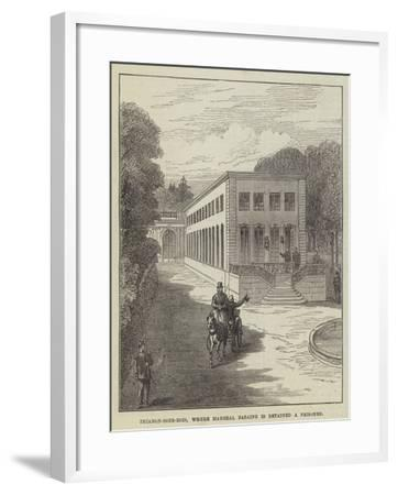 Trianon-Sous-Bois, Where Marshal Bazaine Is Detained a Prisoner--Framed Giclee Print