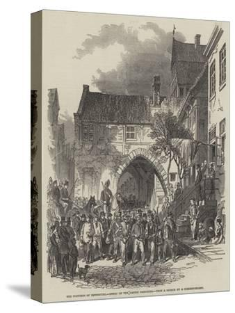 The Fortress of Rendsburg, Entry of the Danish Prisoners--Stretched Canvas Print