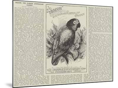 Advertisement, Deacon, the Famous Australian Parrot--Mounted Giclee Print