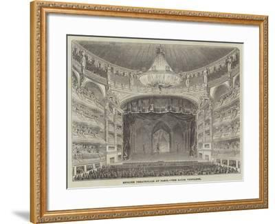 English Theatricals at Paris, the Salle Ventador--Framed Giclee Print