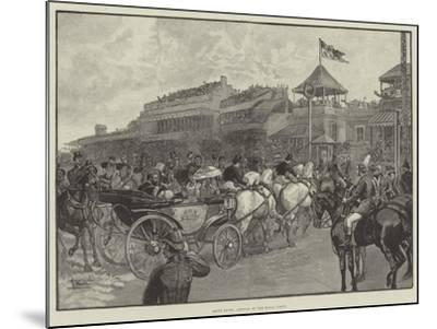Ascot Races, Arrival of the Royal Party--Mounted Giclee Print