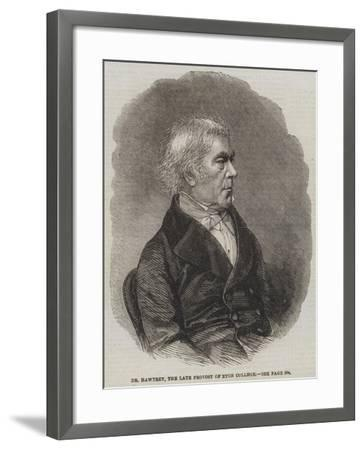 Dr Hawtrey, the Late Provost of Eton College--Framed Giclee Print