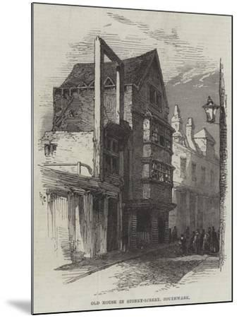 Old House in Stoney-Street, Southwark--Mounted Giclee Print
