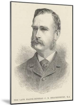 The Late Major-General C B Brackenbury, RA--Mounted Giclee Print